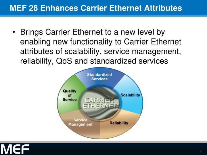MEF 28 Enhances Carrier Ethernet Attributes