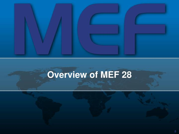 Overview of MEF 28