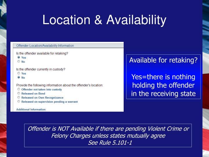 Location & Availability