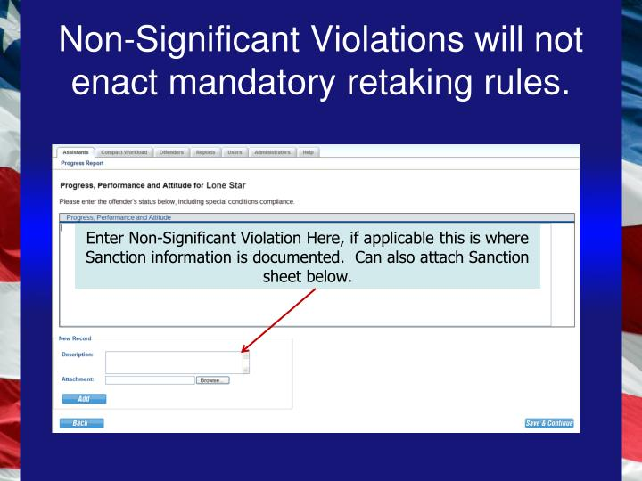 Non-Significant Violations will not enact mandatory retaking rules.