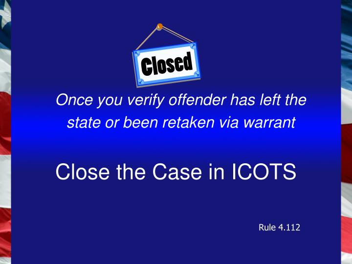 Close the Case in ICOTS
