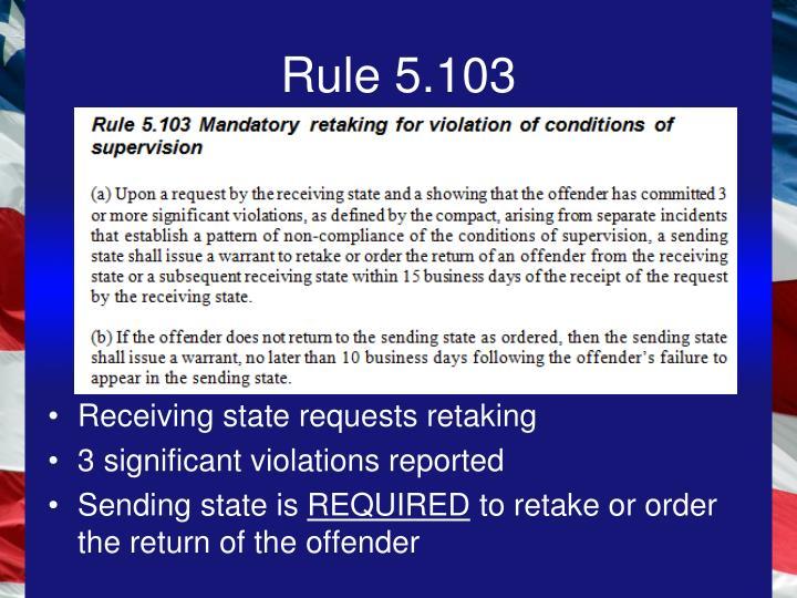 Rule 5.103