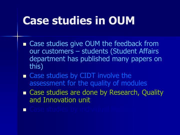 Case studies in OUM