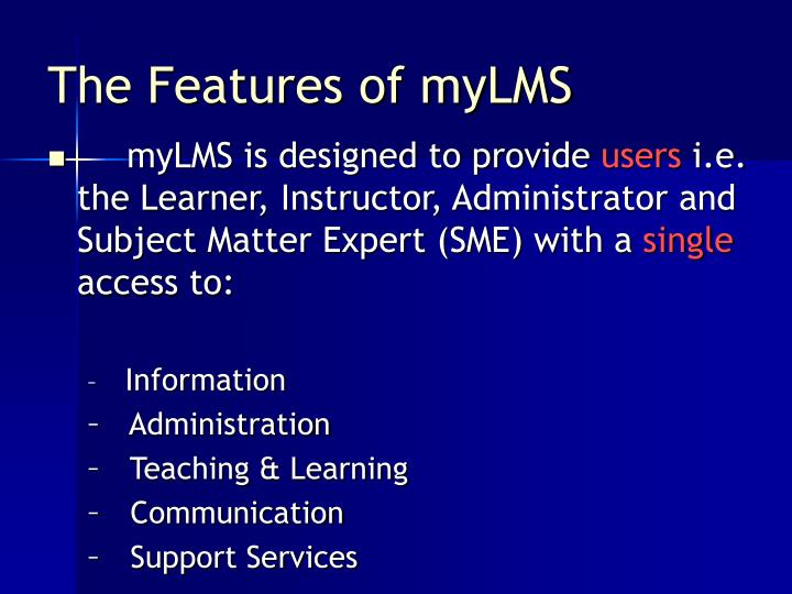 The Features of myLMS