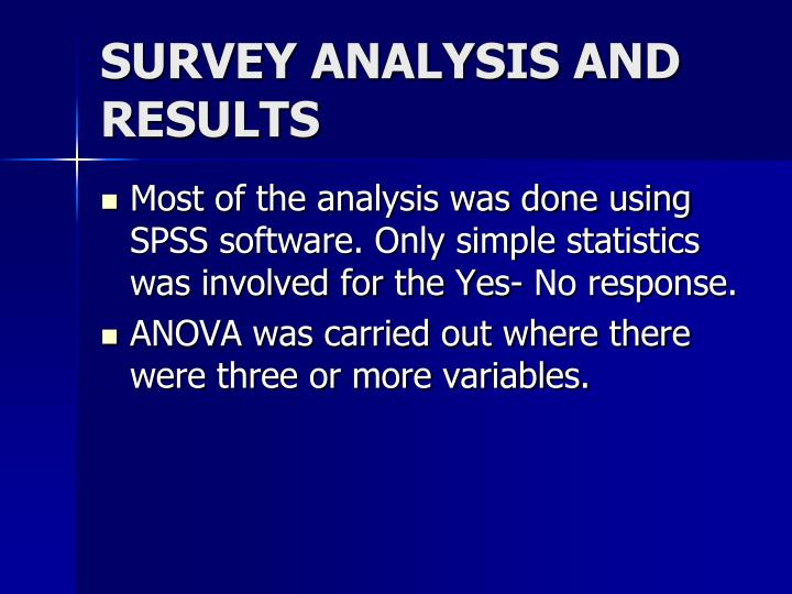 SURVEY ANALYSIS AND RESULTS