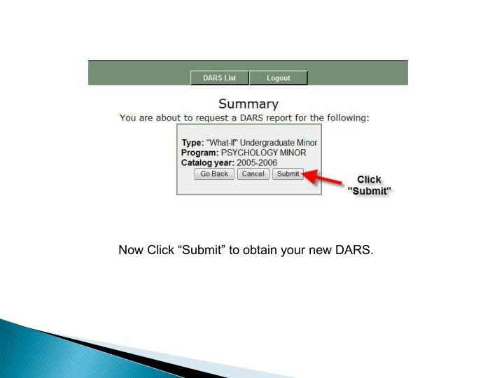 "Now Click ""Submit"" to obtain your new DARS."