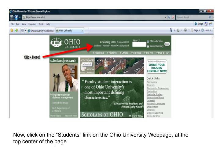"Now, click on the ""Students"" link on the Ohio University Webpage, at the top center of the page."