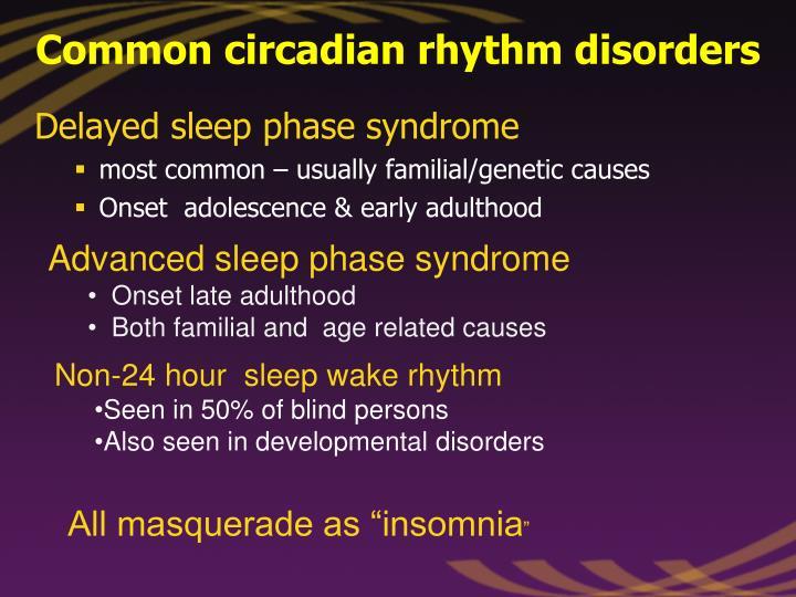 Common circadian rhythm disorders