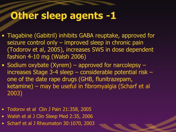 Other sleep agents -1