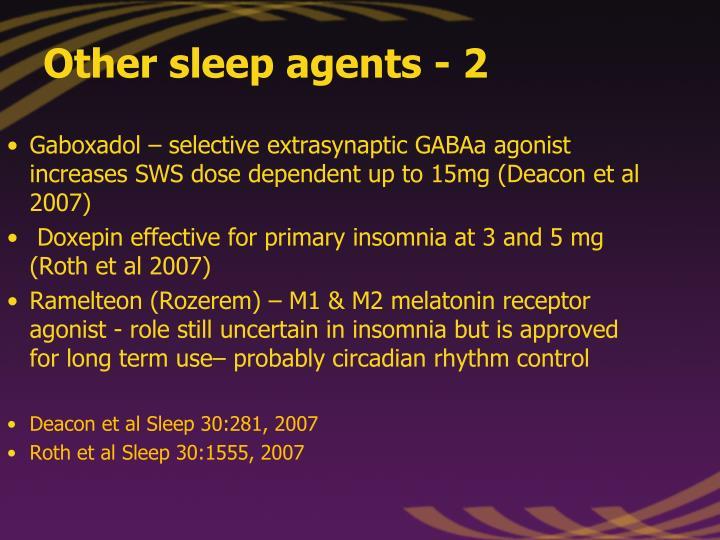 Other sleep agents - 2