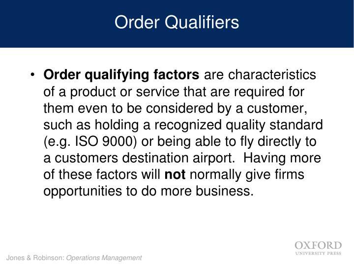 Order Qualifiers