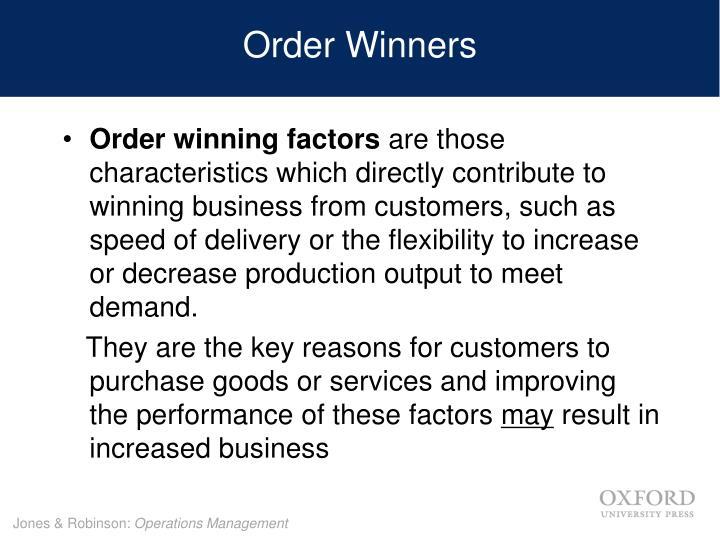 Order Winners