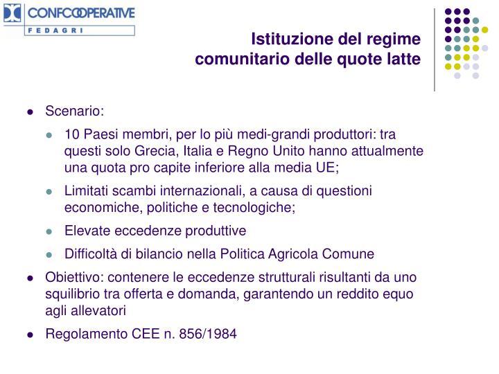 Istituzione del regime comunitario delle quote latte