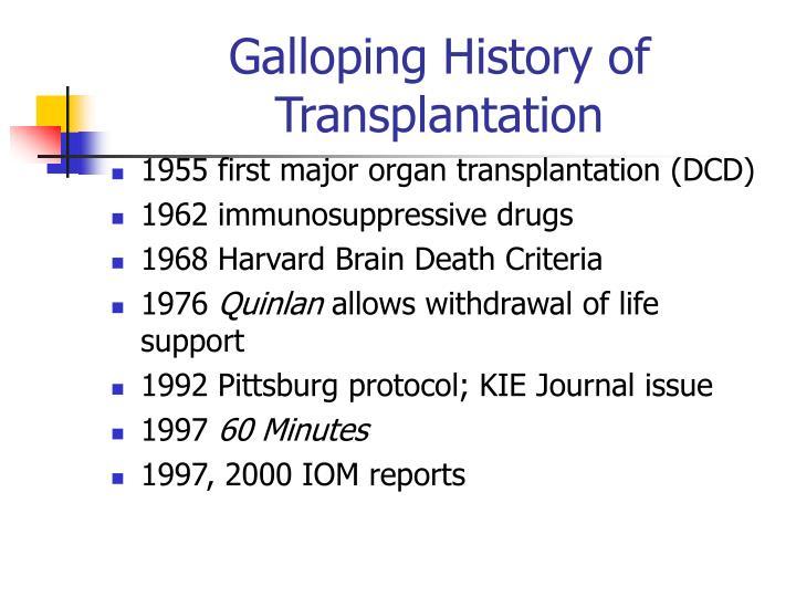 Galloping History of Transplantation