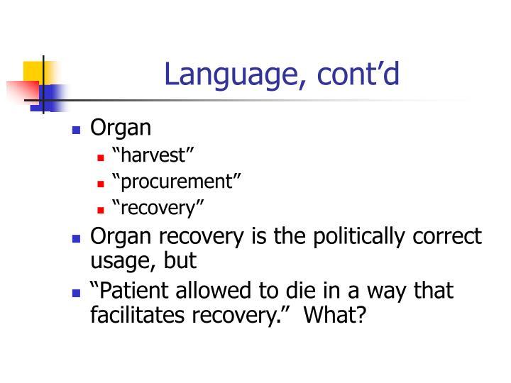 Language, cont'd
