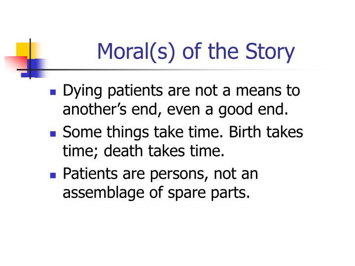 Moral(s) of the Story