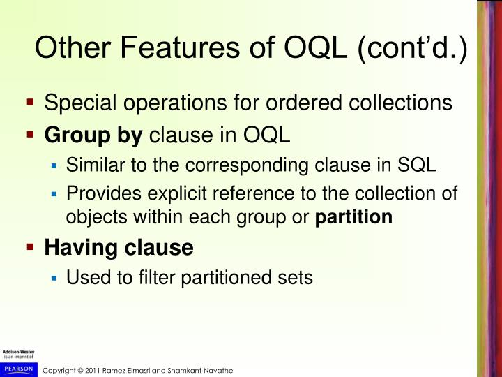 Other Features of OQL (cont'd.)