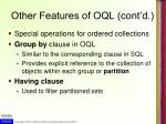 other features of oql cont d