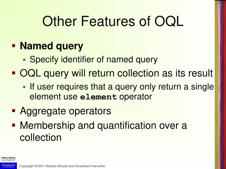 Other Features of OQL