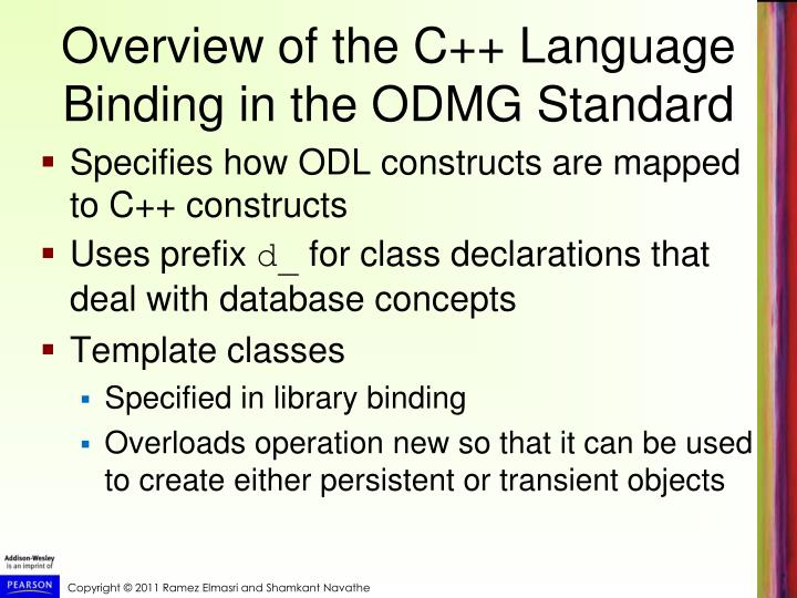 Overview of the C++ Language Binding in the ODMG Standard