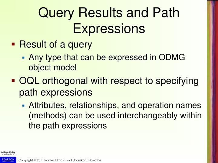 Query Results and Path Expressions