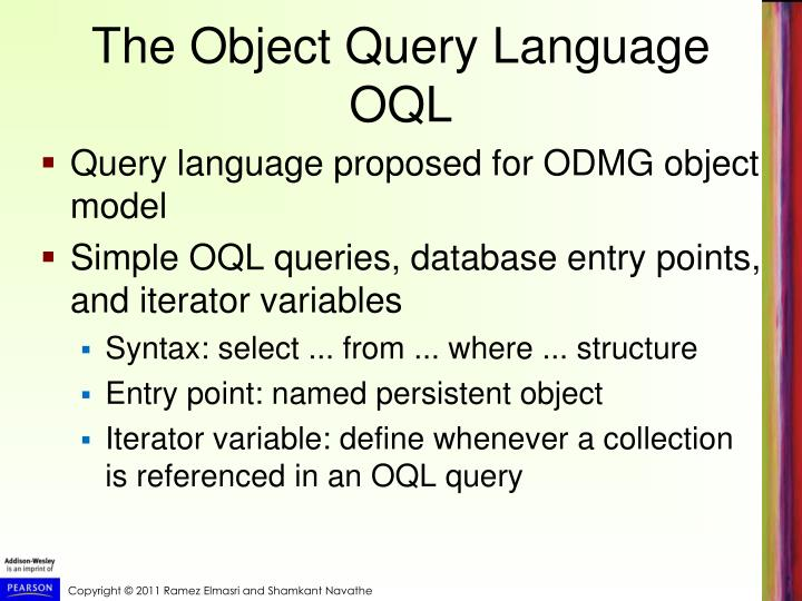 The Object Query Language OQL