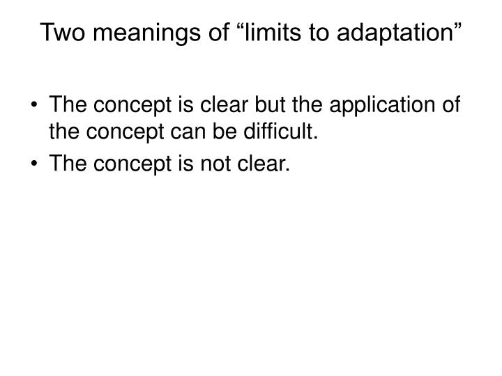 "Two meanings of ""limits to adaptation"""