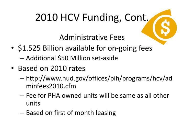 2010 HCV Funding, Cont.