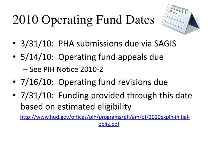 2010 Operating Fund Dates