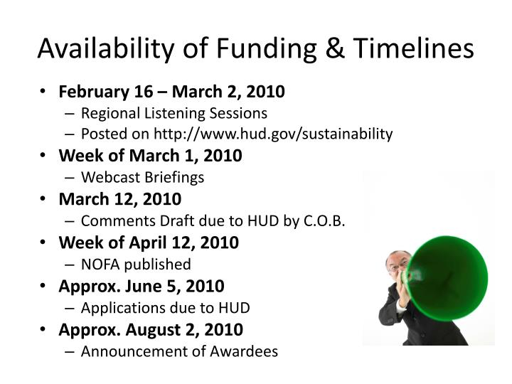 Availability of Funding & Timelines