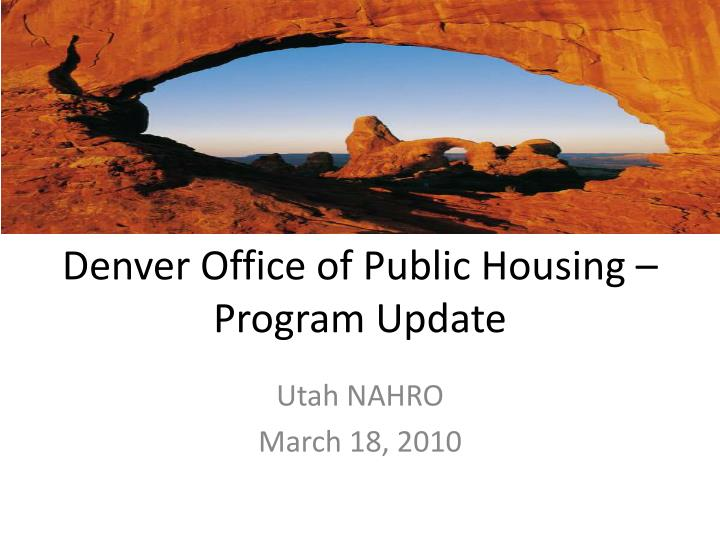 Denver office of public housing program update