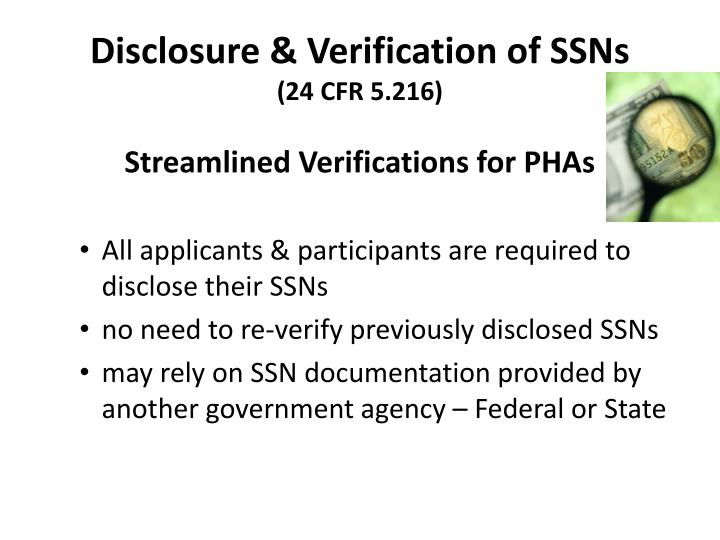 Disclosure & Verification of SSNs