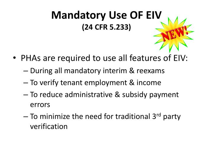 Mandatory Use OF EIV