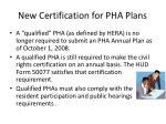 new certification for pha plans