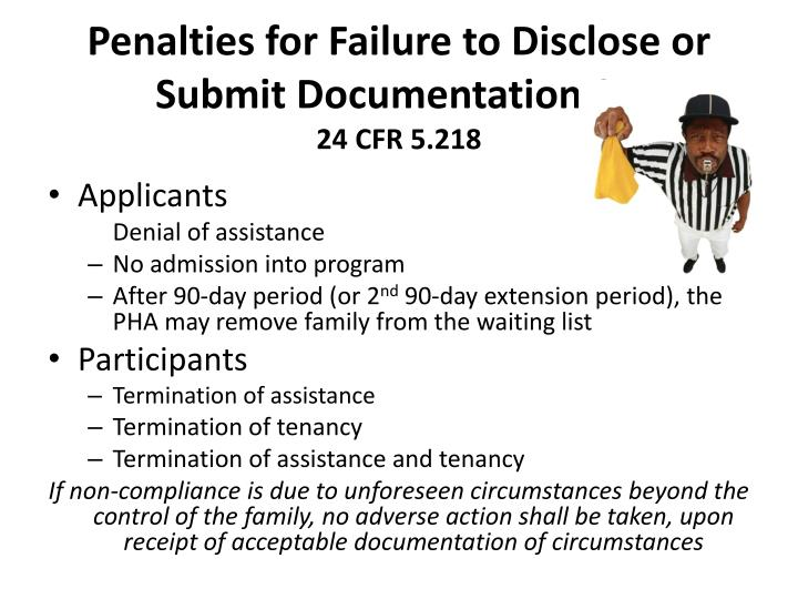 Penalties for Failure to Disclose or Submit Documentation SN