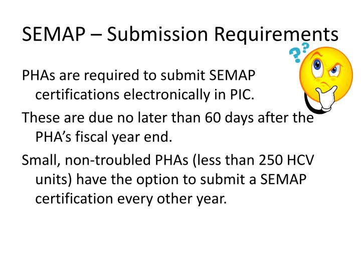 SEMAP – Submission Requirements