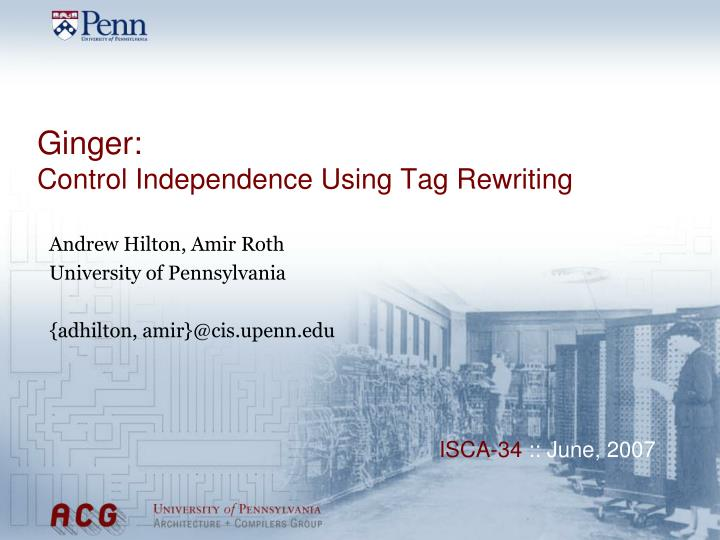 ginger control independence using tag rewriting