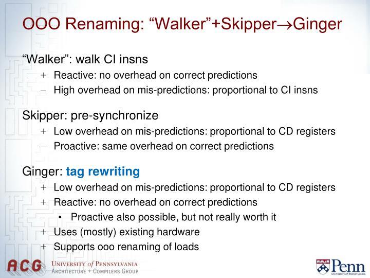 """OOO Renaming: """"Walker""""+Skipper"""