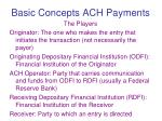 basic concepts ach payments1