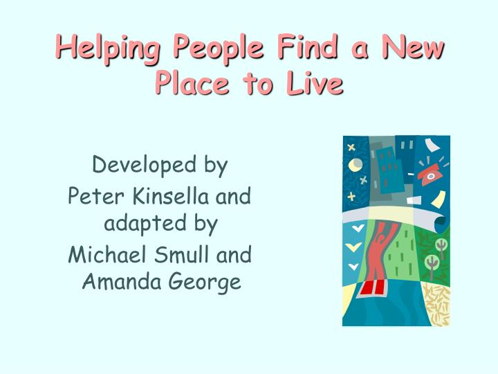 Helping People Find a New Place to Live