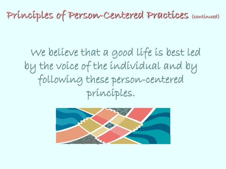 Principles of Person-Centered Practices