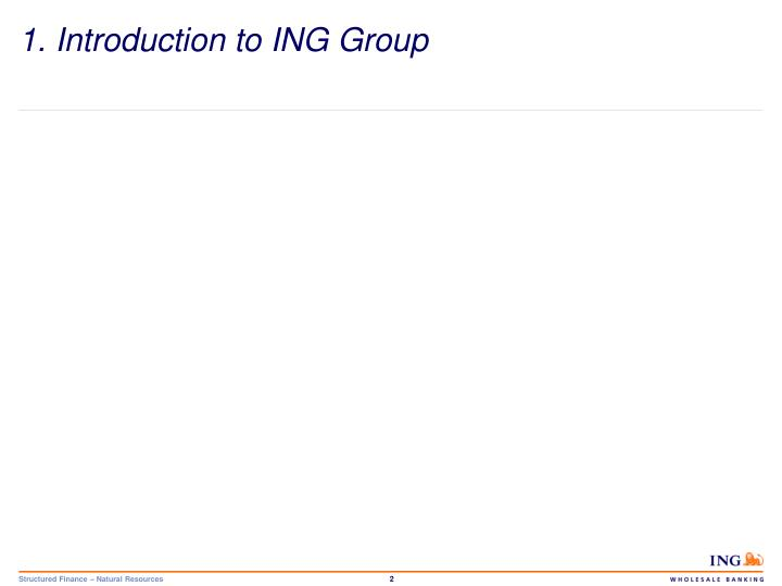 1. Introduction to ING Group