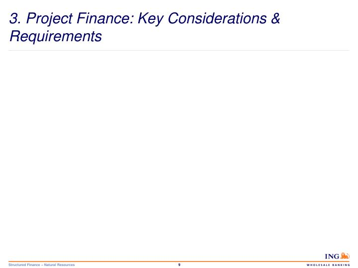 3. Project Finance: Key Considerations & Requirements