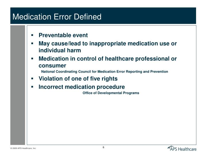 Medication Error Defined