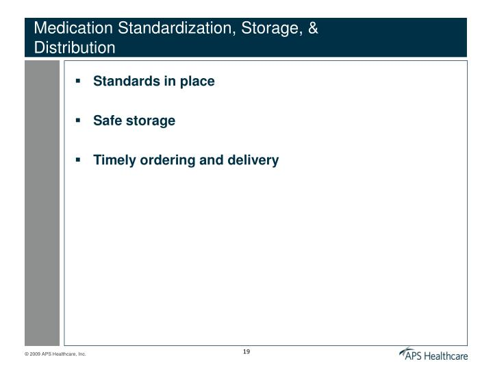 Medication Standardization, Storage, & Distribution
