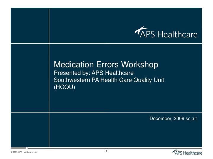 Medication Errors Workshop