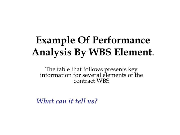 Example Of Performance Analysis By WBS Element