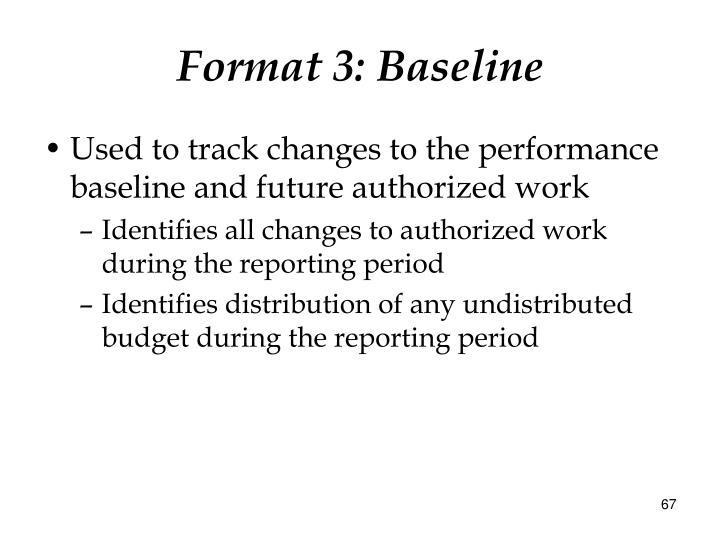 Format 3: Baseline