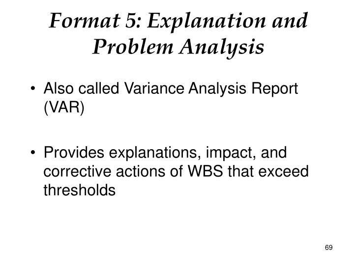 Format 5: Explanation and Problem Analysis