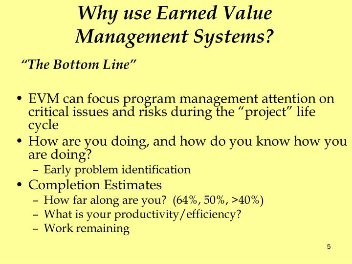 Why use Earned Value Management Systems?